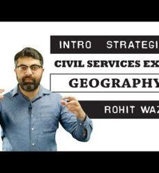 Geography - Intro & Strategies - Rohit Wazir/ SAMKALP IAS