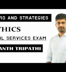 Intro & Strategies - Ethics by Anant Tripathi Sir/ SAMKALP IAS