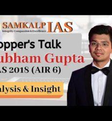 Shubham Gupta (Art of Mains Answer Writing), AIR 6, UPSC CSE 2018-19